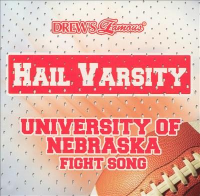 Hail Varsity: University Of Nebraska Fight Song
