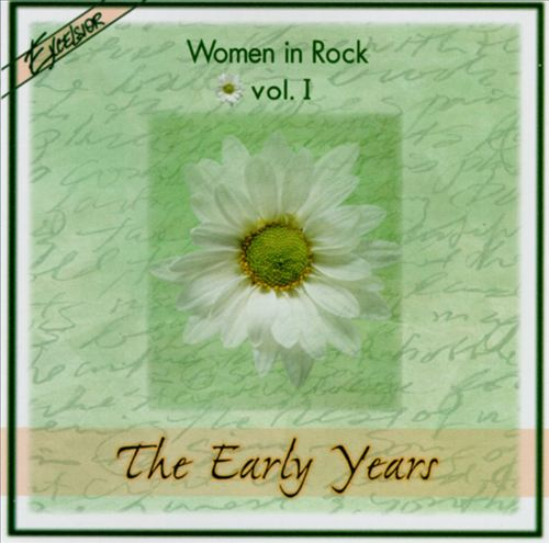 Women in Rock, Vol. 1: The Early Years