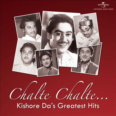 Chalte Chalte: Kishore Da's Greatest Hits