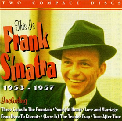 This Is Frank Sinatra, 1953-1957