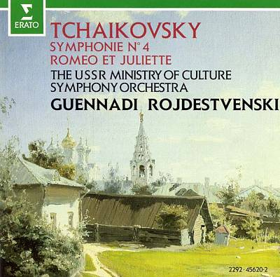 Tchaikovsky: Symphony No. 4; Romeo and Juliet Fantasy Overture