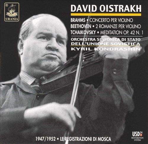 David Oistrakh Performs Brahms, Beethoven, Tchaikovsky