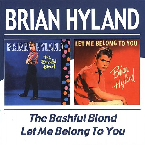 The Bashful Blond/Let Me Belong to You