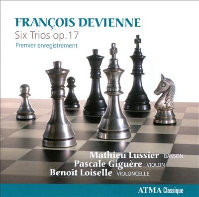 François Devienne: Six Trios, Op. 17
