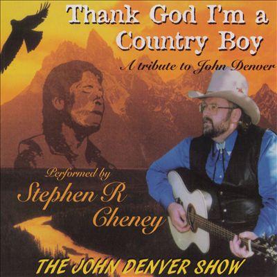 Thank God I'm a Country Boy: A Tribute to John Denver