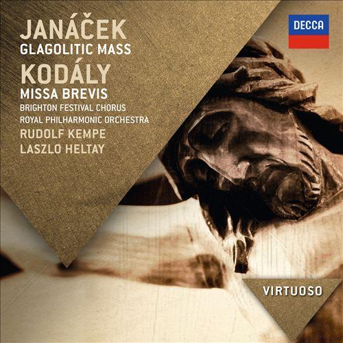 Janáček: Glagolitic Mass; Kodály: Missa Brevis