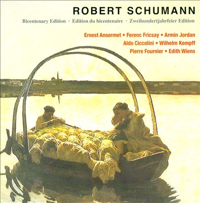 Robert Schumann: Bicentenary Edition