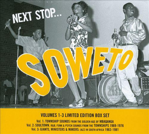 Next Stop... Soweto, Vols. 1-3