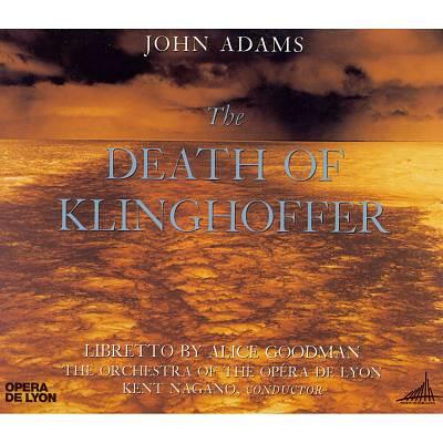 John Adams: The Death of Klinghoffer