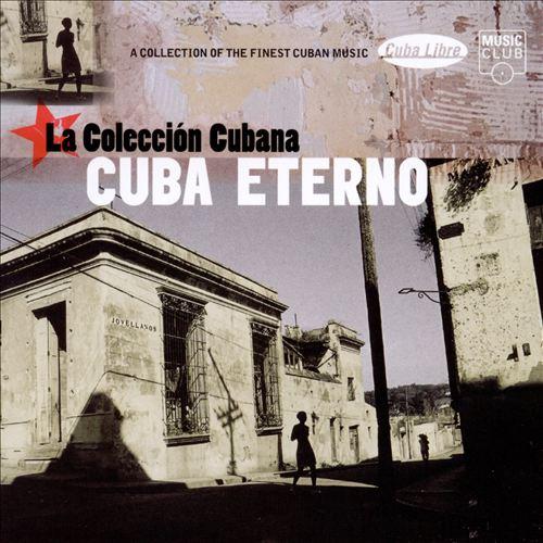 Cuba Eterno: La Coleccion Cubana