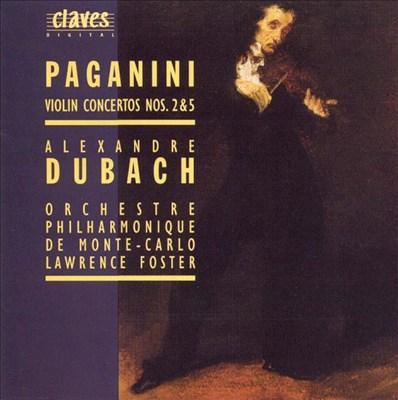 Paganini: Violin Concertos Nos. 2 & 5