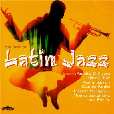 The Best of Latin Jazz [Empire]