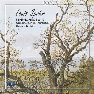 Louis Spohr: Symphonies 3 & 10