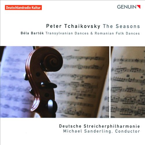 Tchaikovsky: The Seasons; Bartók: Transylvanian Dances; Romanian Folk Dances