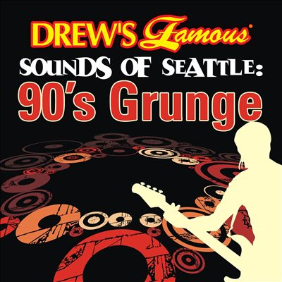 Drew's Famous Sounds of Seattle: 90's Grunge