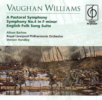 Vaughan Williams: A Pastoral Symphony; Symphony No. 4 in F minor; English Folk Song Suite