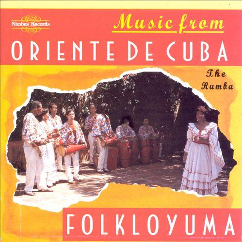 Music From The Oriente De Cuba: The Rumba
