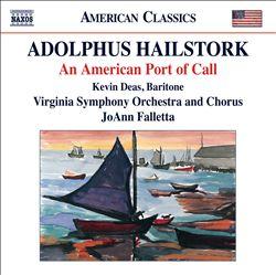 Adolphus Hailstork: An American Port of Call