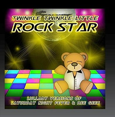 Lullaby Versions of Saturday Night Fever & Bee Gees