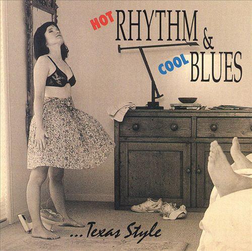 Hot Rhythm & Cool Blues - Texas Style