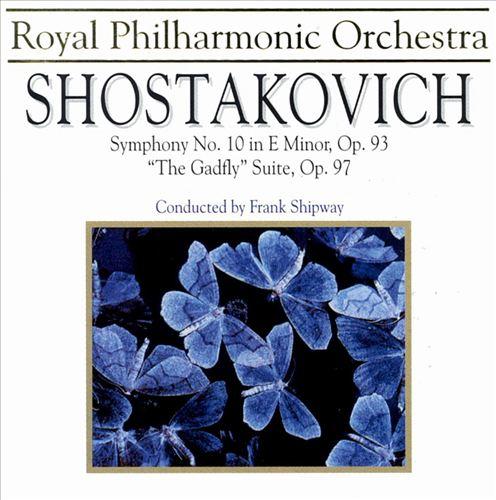 Shostakovich: Symphony 10/Gadfly