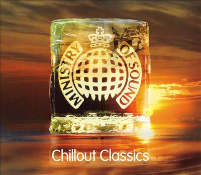 Chillout Classics [MOS]