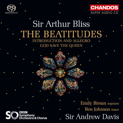 Sir Arthur Bliss: The Beatitudes; Introduction and Allegro; God Save the Queen
