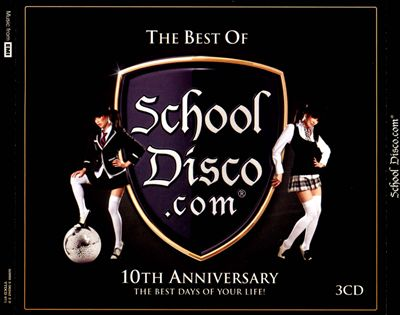 The Best of School Disco.com: 10th Anniversary