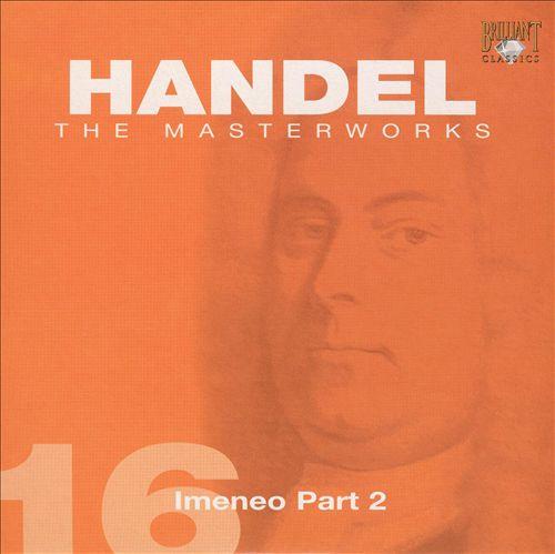 Handel: Imeneo Part 2