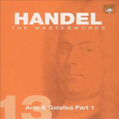 Handel: Acis & Galatea Part 1
