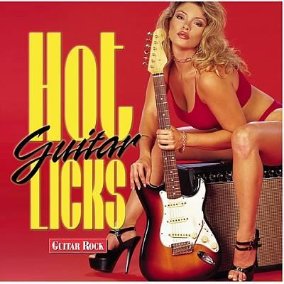 Hot Guitar Licks: Guitar Rock