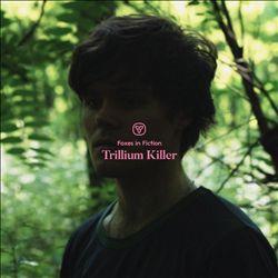 Trillium Killer