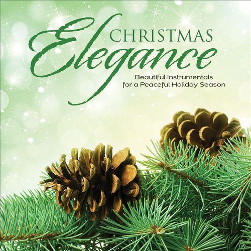 Christmas Elegance: Beautiful Instrumentals for a Peaceful Holiday Season