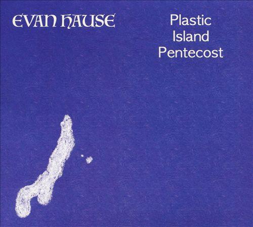 Plastic Island Pentecost