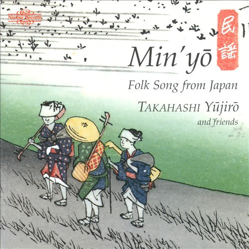 Min'yo: Folk Song From Japan