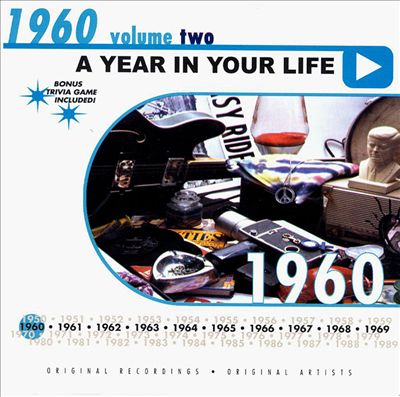 A Year in Your Life: 1960, Vol. 2