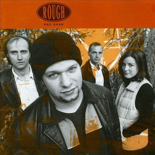 Rough & Band