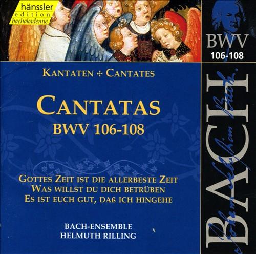 Bach: Cantatas, BWV 106-108