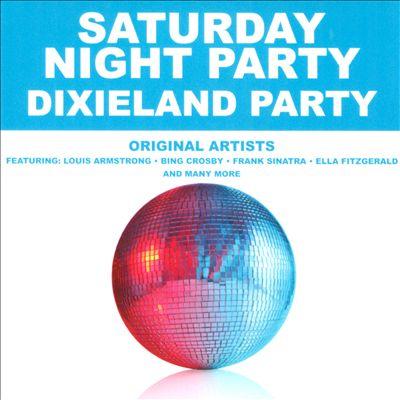 Saturday Night Party: Dixieland Party