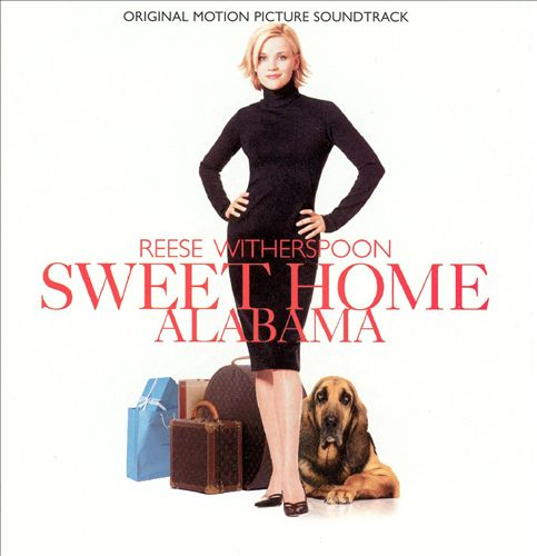 Sweet Home Alabama [Original Soundtrack]