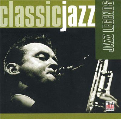 Classic Jazz: Jazz Legends [Single Disc]