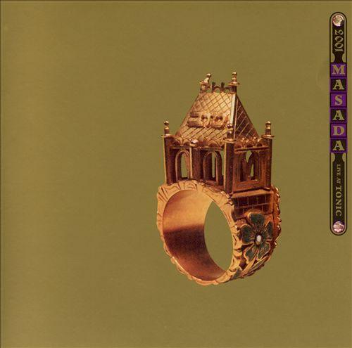 Masada: Live at Tonic, 2001