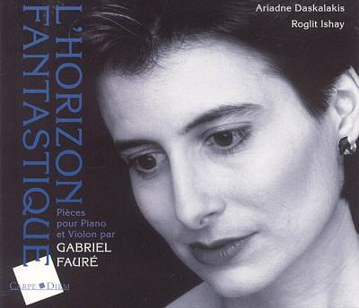 L'Horizon Fantastique: Pièces pour Piano et Violon par Gabriel Fauré
