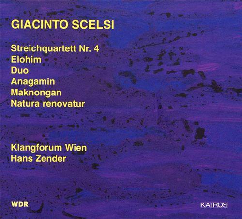 Giacinto Scelsi: Natura Renovatur