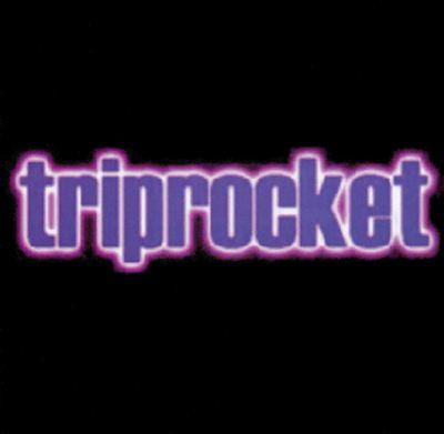 Triprocket