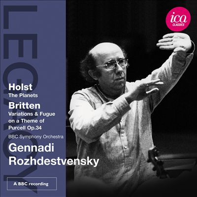 Holst: The Planets; Britten: Variations & Fugue on a Theme of Purcell