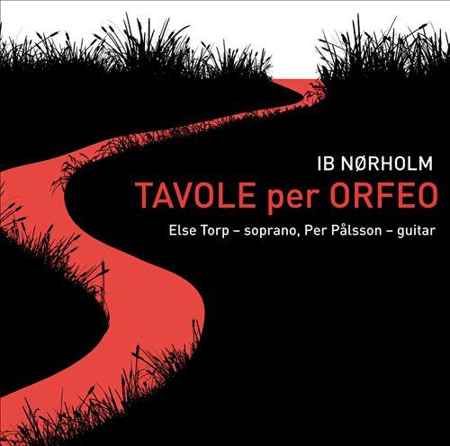 Ib Nørholm: Tavole per Orfeo