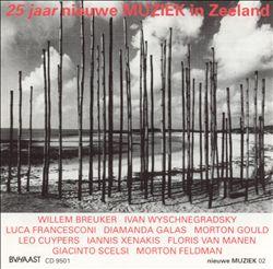 25 Jaar Nieuwe Muziek in Zeeland (25 Years of New Music in Holland)