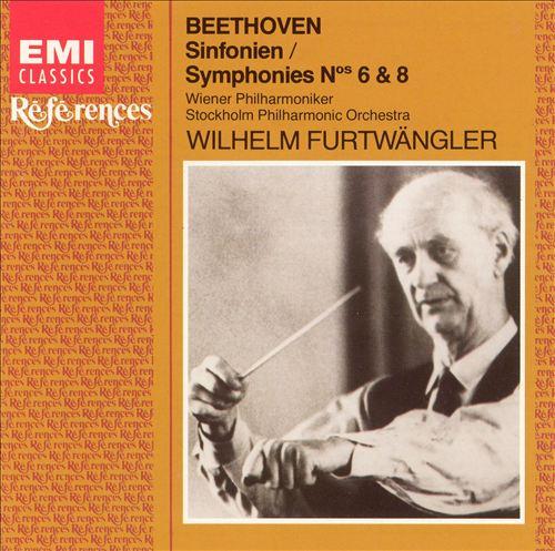 Beethoven: Symphonies Nos. 6 & 8