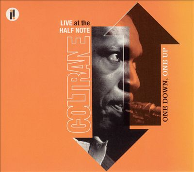 One Down, One Up: Live at the Half Note